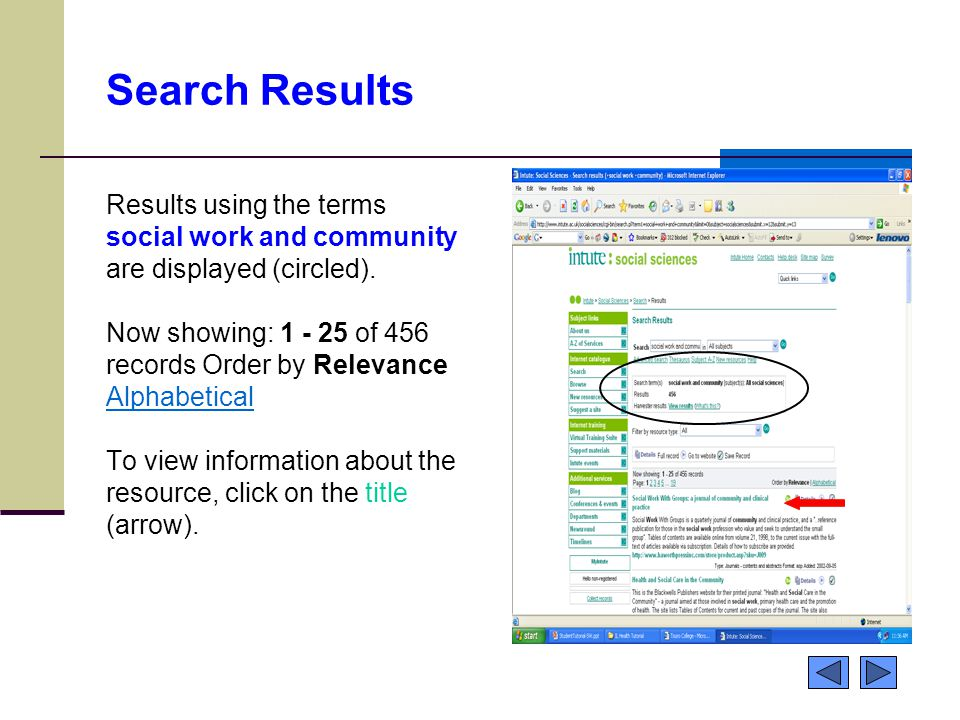 Search Results Results using the terms social work and community are displayed (circled). Now showing: 1 - 25 of 456 records Order by Relevance Alphab