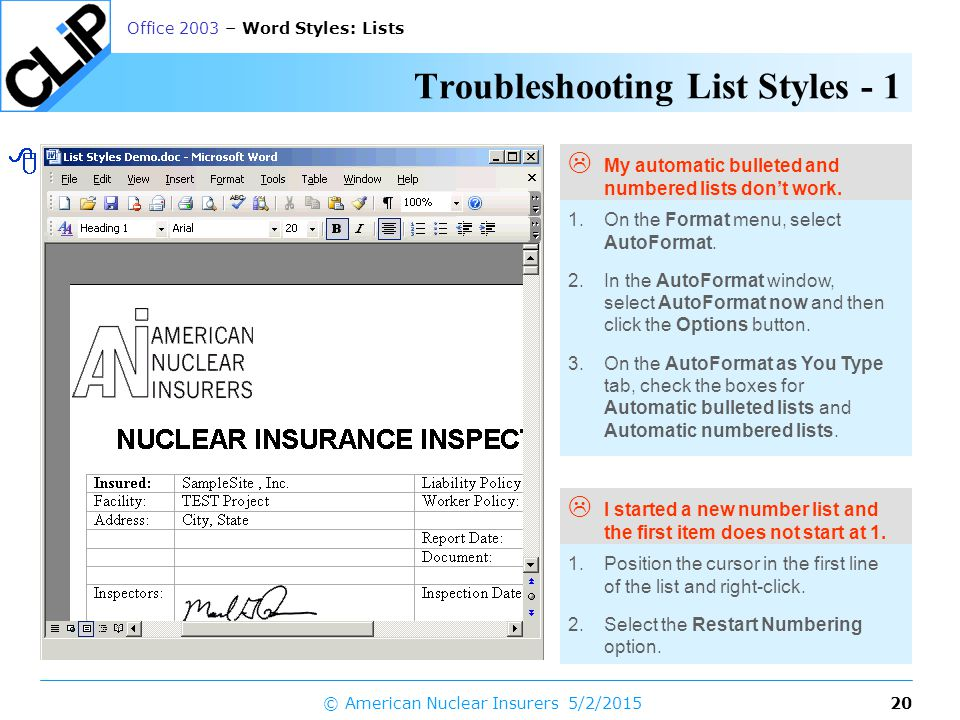 19 Office 2003 – Word Styles: Lists 5/2/2015© American Nuclear Insurers Protecting a Document's Styles  Ensure conformity to defined styles 1.Create a document or template and define the styles you want to use.