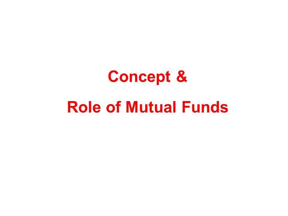 What is a Mutual Fund .
