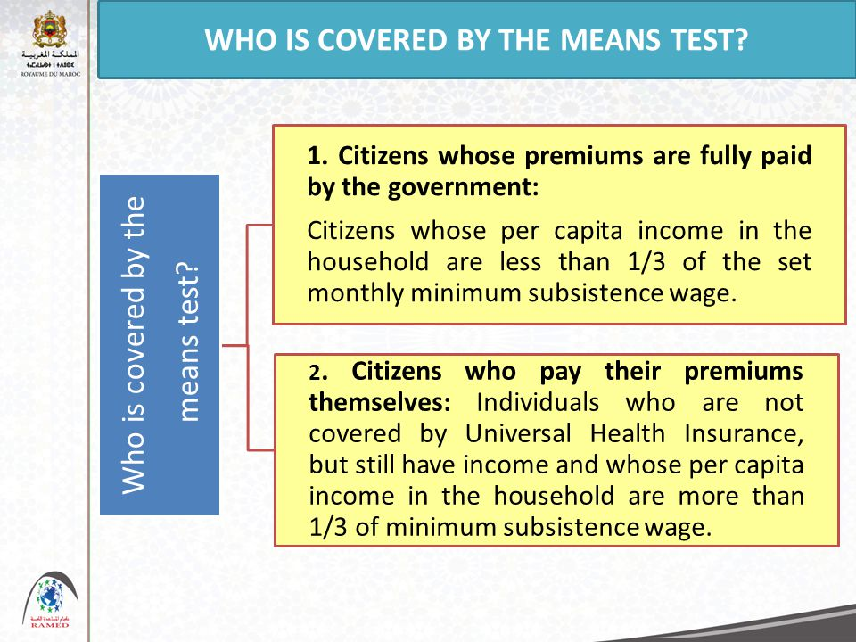 Who is covered by the means test. 1.