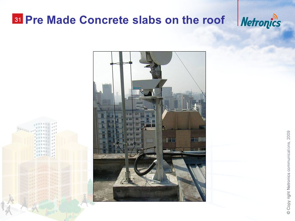 31 Pre Made Concrete slabs on the roof