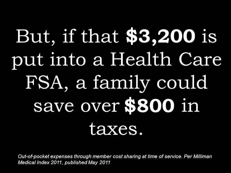 Out-of-Pocket Expenses Annual Average Taxes Saved ( 25% Tax Bracket) Physician: $1,030$278 Pharmacy:$560$151 Inpatient Hospital: $1,045 $282 Other:$120$32 Outpatient Hospital: $525$142 TOTAL:$3,280$855