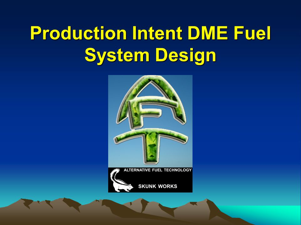 Production Intent DME Fuel System Design