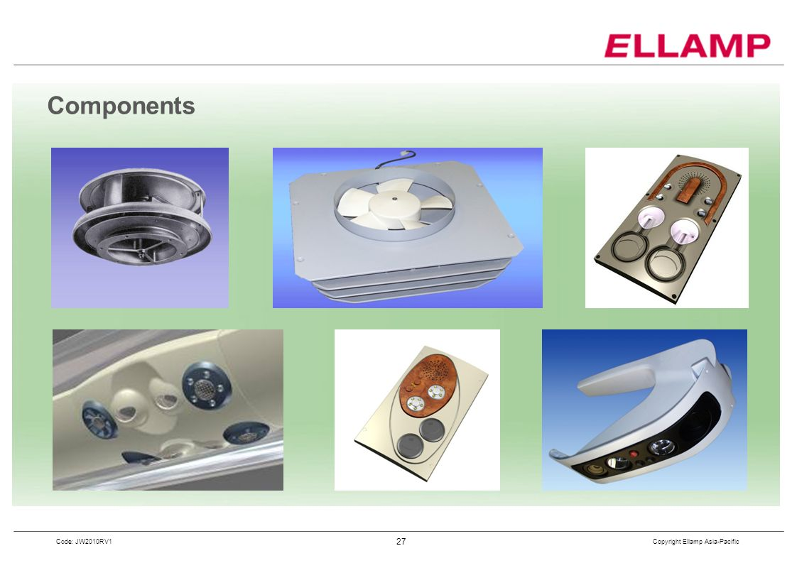 Copyright Ellamp Asia-Pacific 27 Code: JW2010RV1 Components