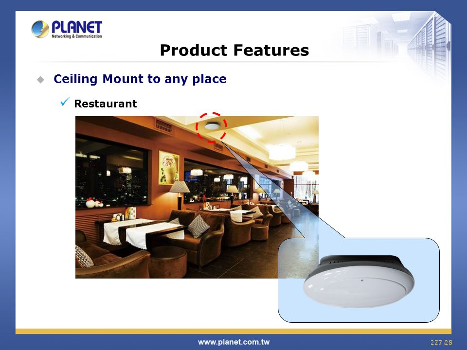 27 / 827 / 25  Ceiling Mount to any place Restaurant Product Features