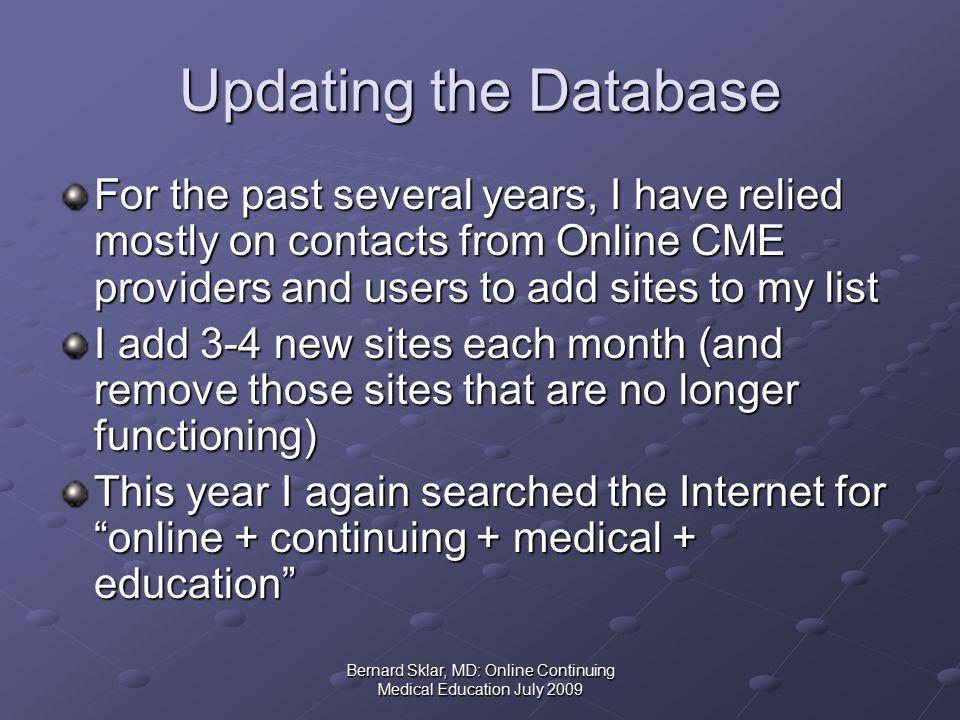 Bernard Sklar, MD: Online Continuing Medical Education July 2009 Specialty – Primary Care July 2009 No.