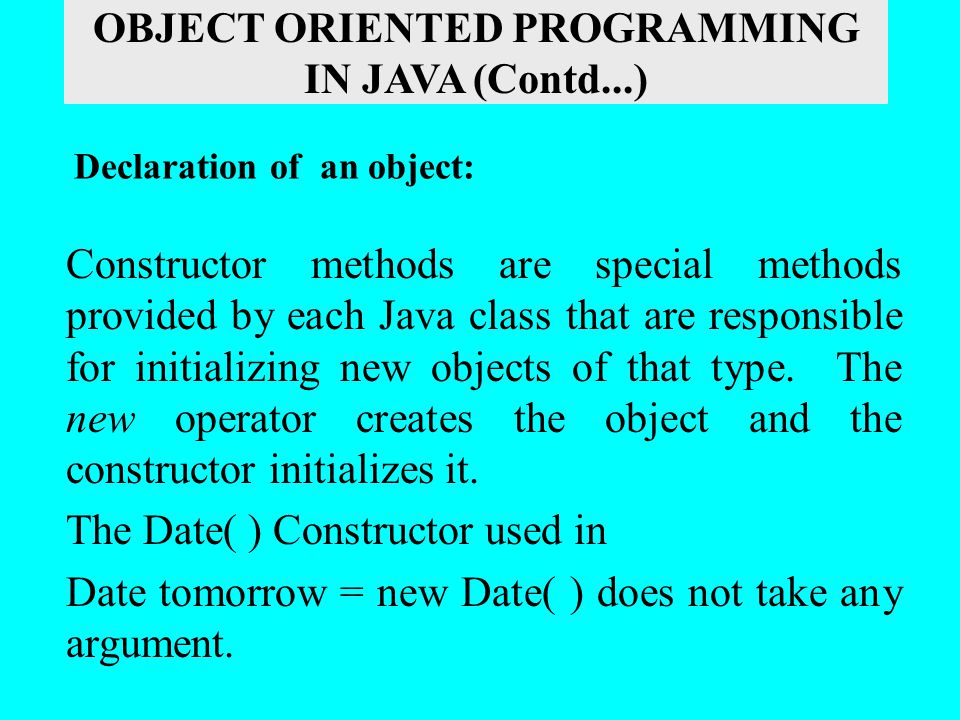 Constructor methods are special methods provided by each Java class that are responsible for initializing new objects of that type. The new operator c