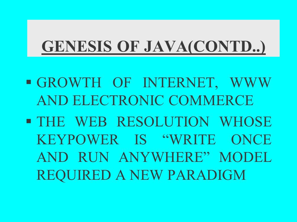 JAVA OVERVIEW (CONTD...) OOP : Interface The public access specifies indicates that the interface can be used by any class in any package.
