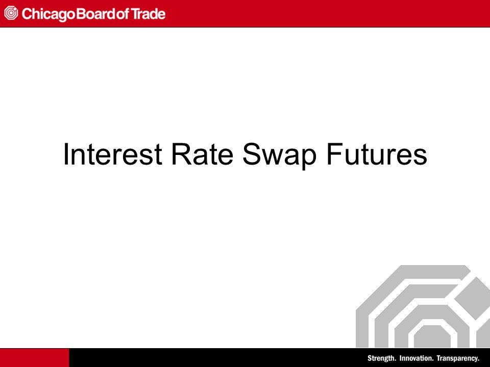 Interest Rate Swap Futures