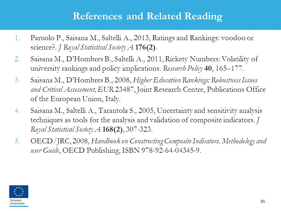 45 1.Paruolo P., Saisana M., Saltelli A., 2013, Ratings and Rankings: voodoo or science .