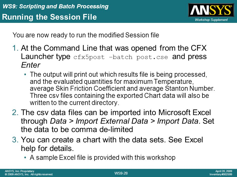 WS9: Scripting and Batch Processing WS9-28 ANSYS, Inc.
