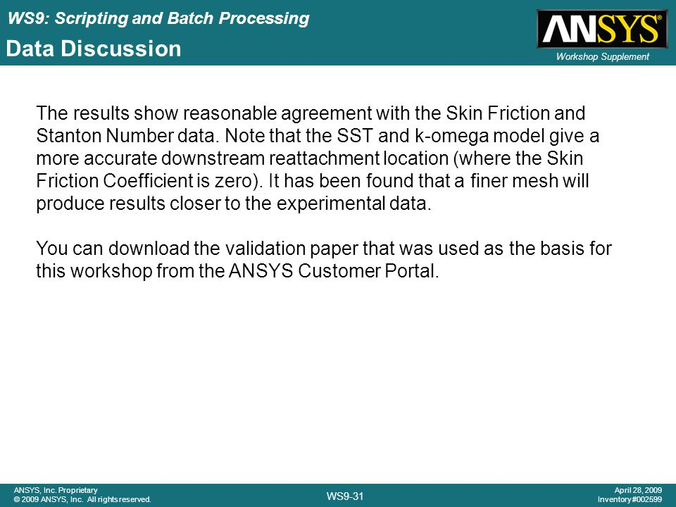 WS9: Scripting and Batch Processing WS9-31 ANSYS, Inc.