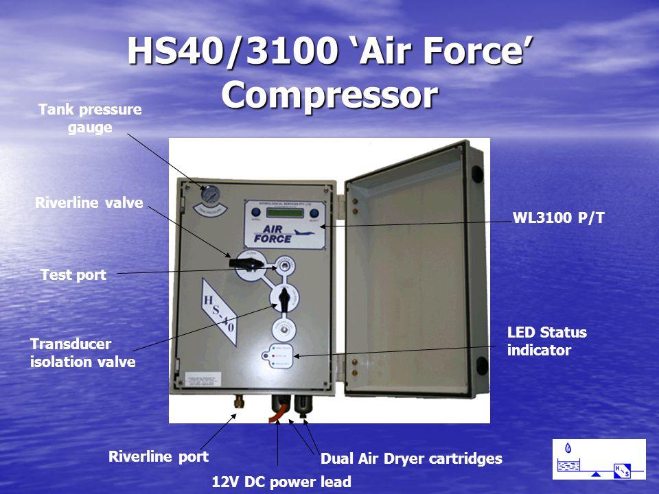 HS40/3100 'Air Force' Compressor Dual Air Dryer cartridges Riverline port Riverline valve Tank pressure gauge WL3100 P/T LED Status indicator 12V DC power lead Transducer isolation valve Test port