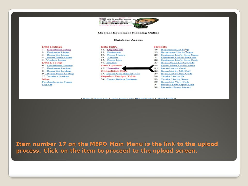 Item number 17 on the MEPO Main Menu is the link to the upload process.