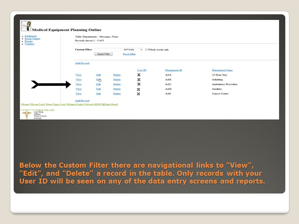 Below the Custom Filter there are navigational links to View , Edit , and Delete a record in the table.