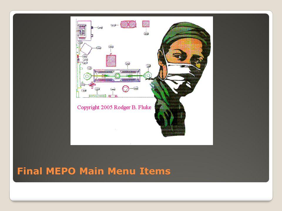Final MEPO Main Menu Items