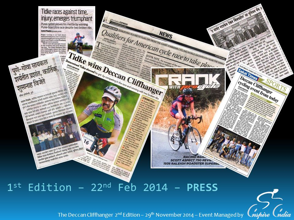 The Deccan Cliffhanger 2 nd Edition – 29 th November 2014 – Event Managed by 1 st Edition – 22 nd Feb 2014 – PRESS