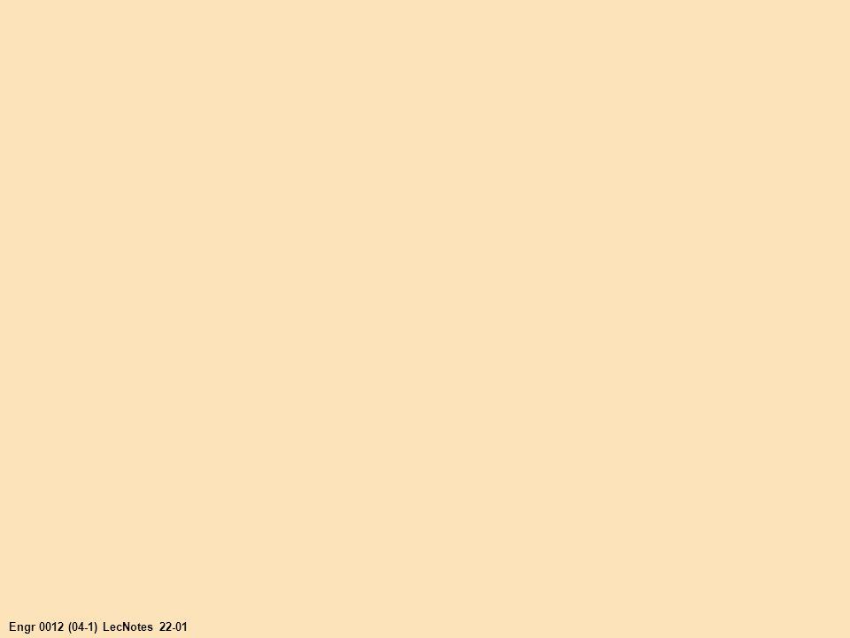 Engr 0012 (04-1) LecNotes 22-01