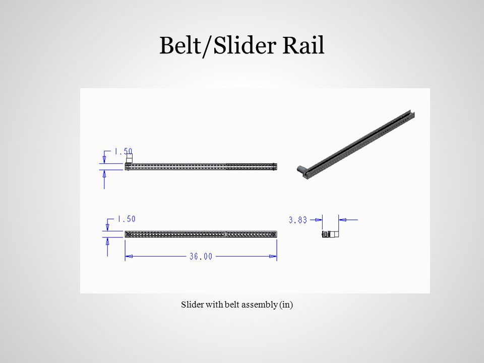 Belt/Slider Rail Slider with belt assembly (in)