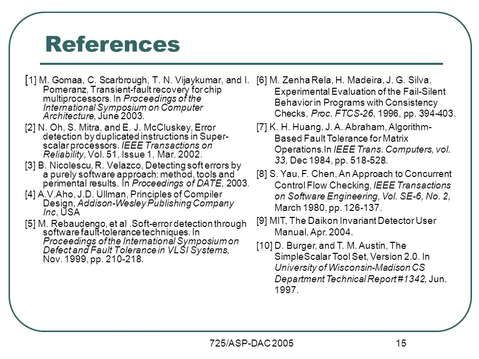 725/ASP-DAC 2005 15 References [ 1] M. Gomaa, C. Scarbrough, T.