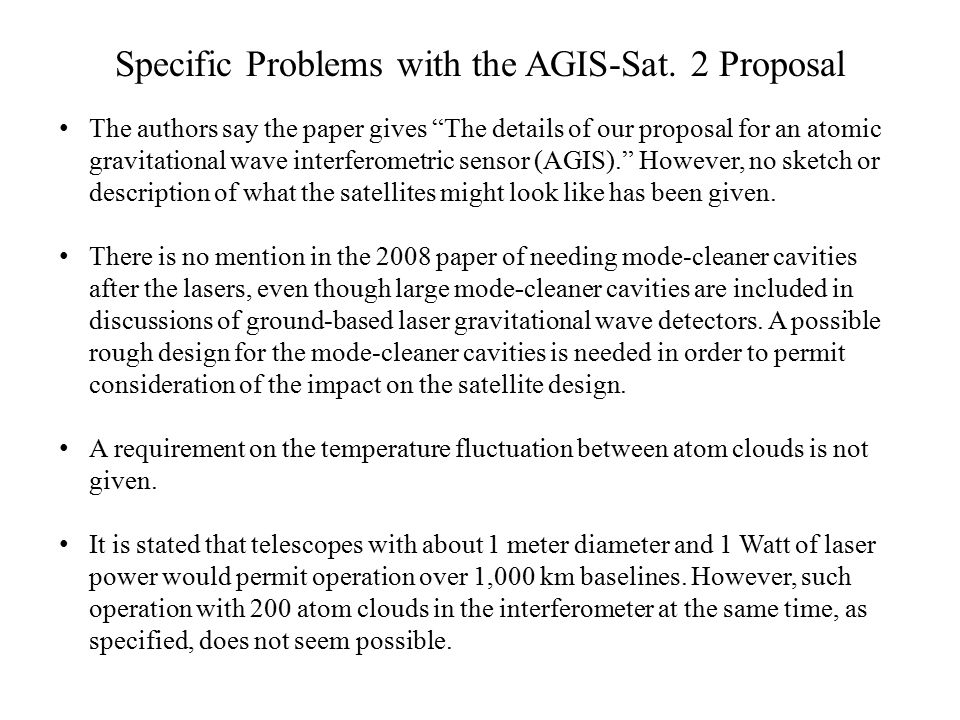 Specific Problems with the AGIS-Sat.