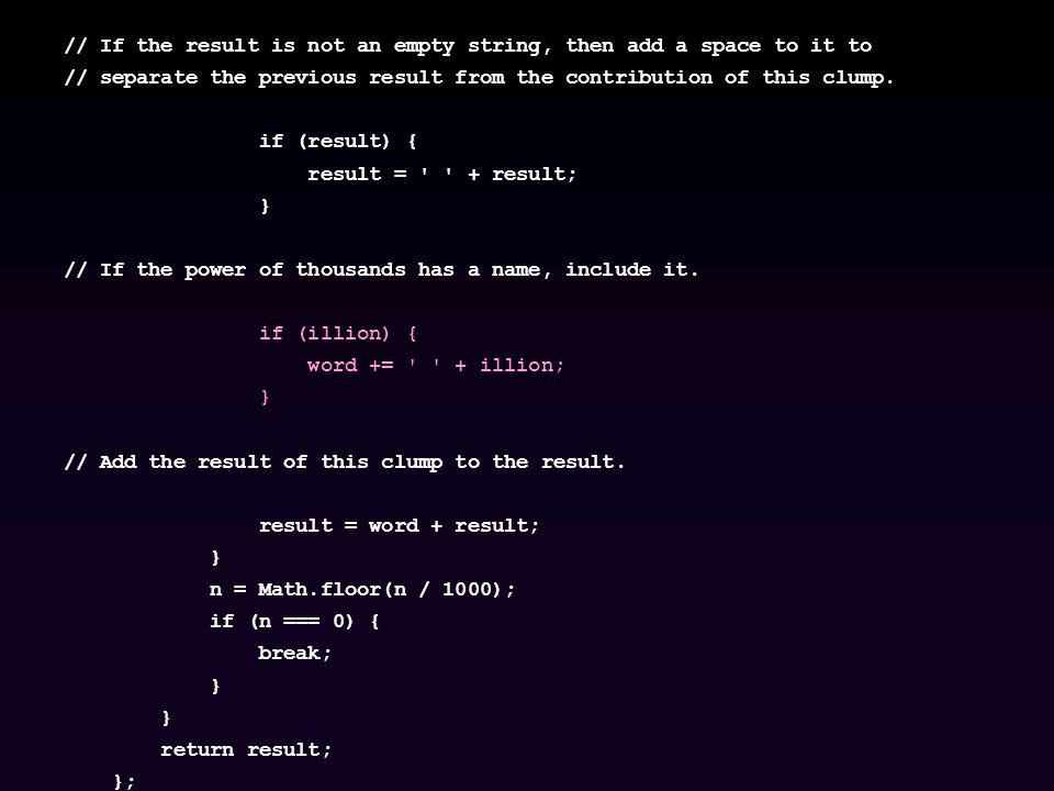 // If the result is not an empty string, then add a space to it to // separate the previous result from the contribution of this clump.