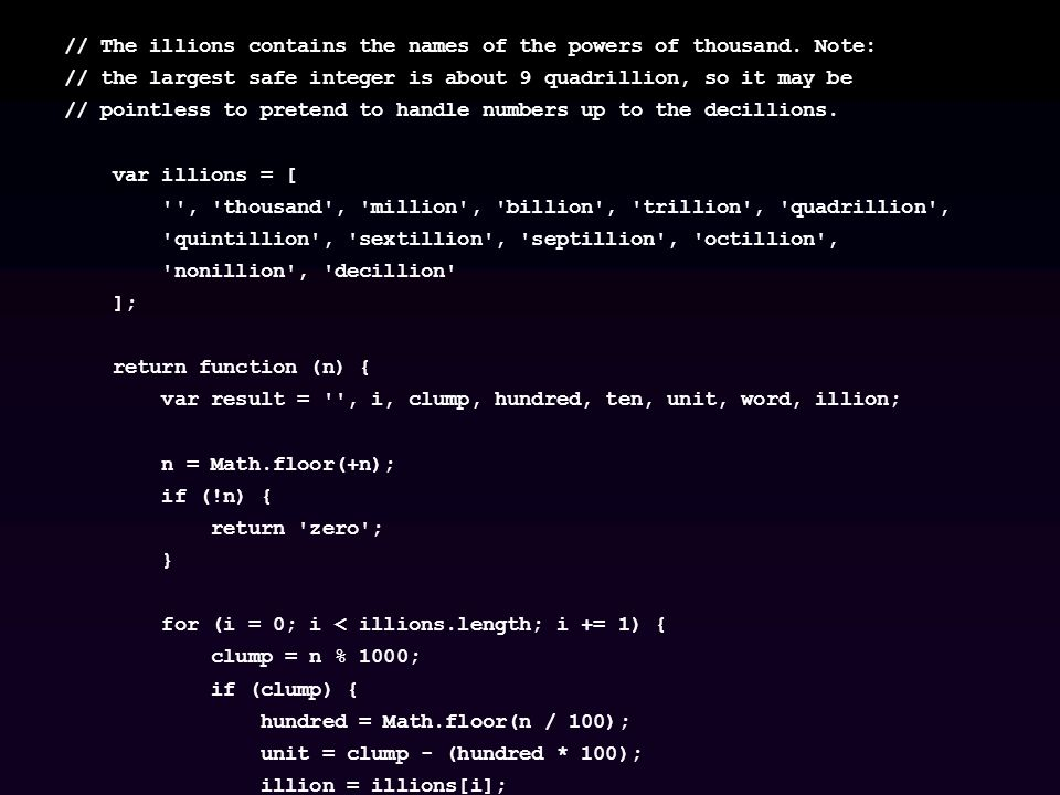 // The illions contains the names of the powers of thousand.
