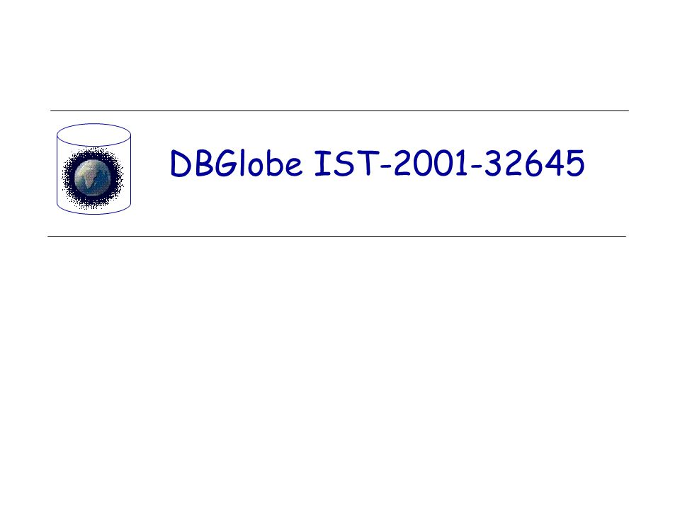 DBGlobe IST-2001-32645