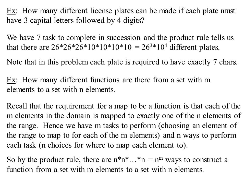 Ex: How many different license plates can be made if each plate must have 3 capital letters followed by 4 digits? Ex: How many different functions are