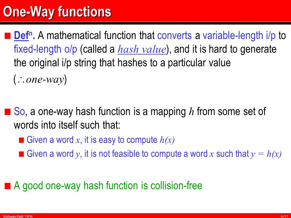 Vishwas Patil, TIFR.4/17 One-Way functions Def n.