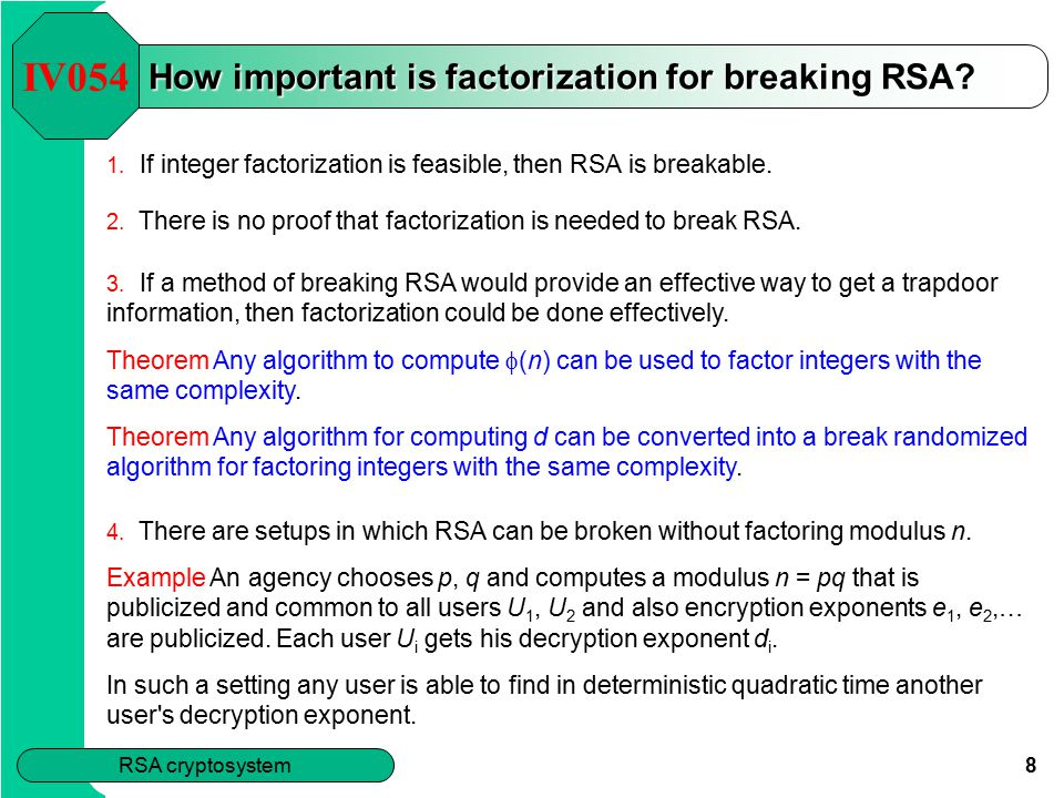 8 RSA cryptosystem How important is factorization for breaking RSA.