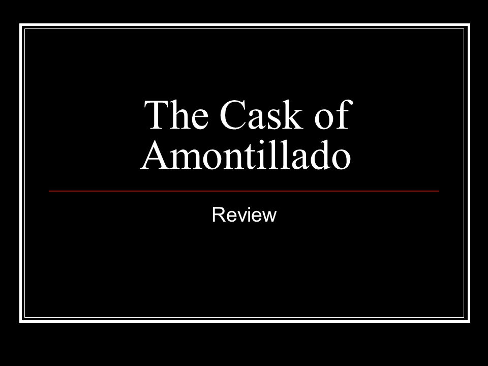 Multiple Choice Section In The Cask of Amontillado, who is the narrator?