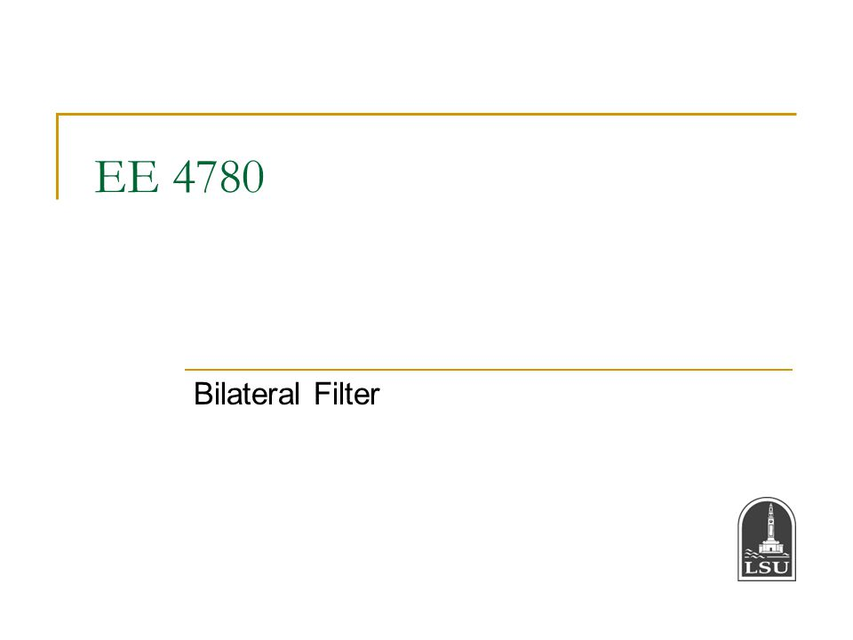 EE 4780 Bilateral Filter