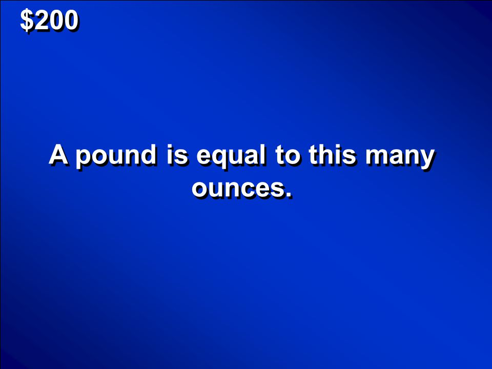© Mark E. Damon - All Rights Reserved $100 What are ounces? Scores