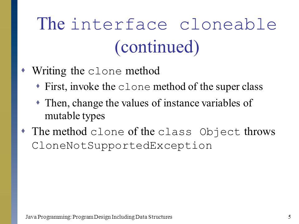 Java Programming: Program Design Including Data Structures46 Ordered List (continued)  Method seqSearch public int seqSearch(T searchItem) { int loc; boolean found = false; for (loc = 0; loc < length; loc++) { Comparable temp = (Comparable ) list[loc]; if (temp.compareTo(searchItem) >= 0) { found = true; break; }