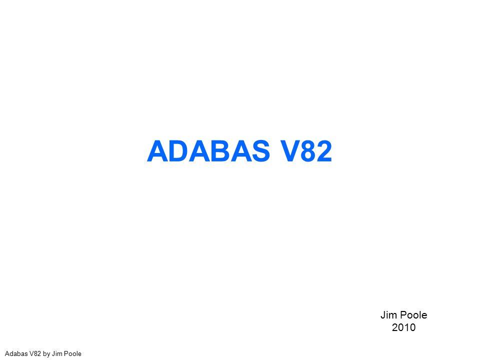 ADABAS V82 Jim Poole 2010 Adabas V82 by Jim Poole