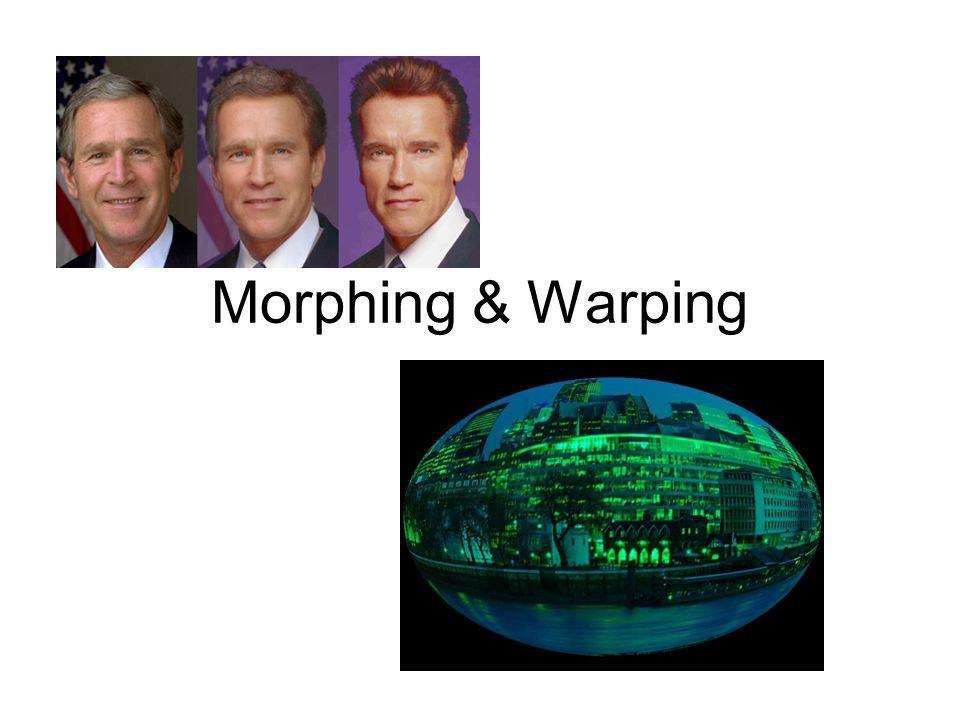 Morphing & Warping
