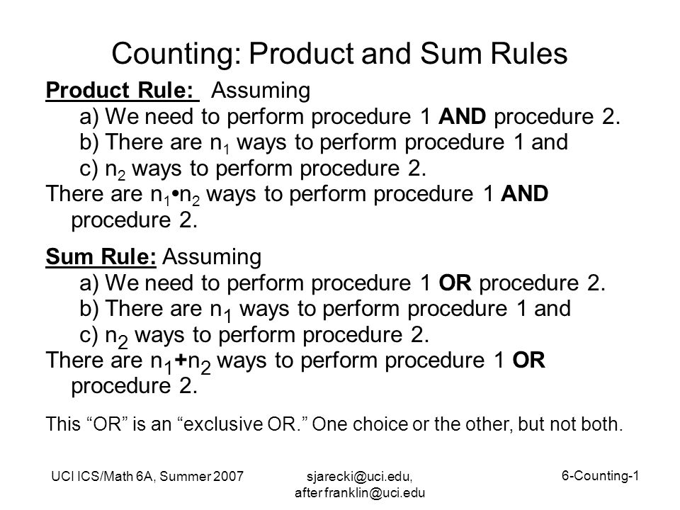 sjarecki@uci.edu, after franklin@uci.edu UCI ICS/Math 6A, Summer 2007 6-Counting-2 Counting Examples: Product Rule Q.