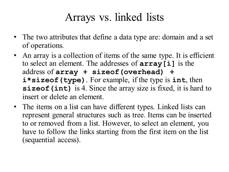 Arrays vs.
