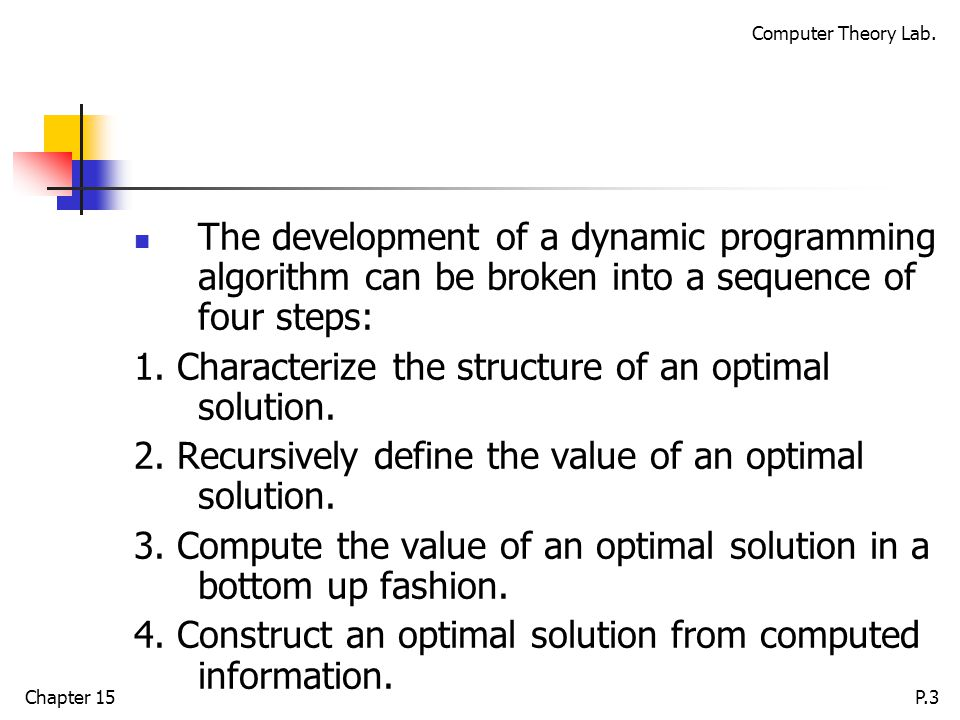 Computer Theory Lab.Chapter 15P.34 Example: is a matrix, is a matrix, and is a matrix.