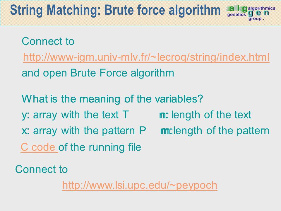 SBOM algorithm: example Search for the patterns ATGTATG, TAATG,TAATAAT i AATGTG GGATT T T A G A T A A 14 23 ACATGCTAGCTATAATAATGTATG A