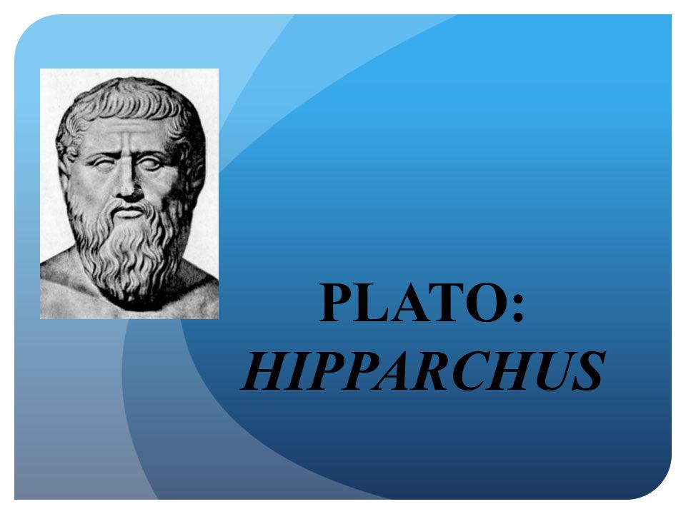 PLATO: HIPPARCHUS