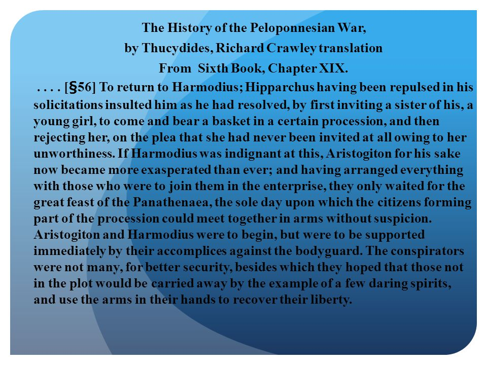 The History of the Peloponnesian War, by Thucydides, Richard Crawley translation From Sixth Book, Chapter XIX.....