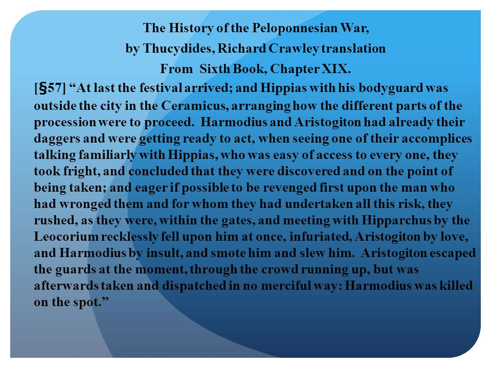 The History of the Peloponnesian War, by Thucydides, Richard Crawley translation From Sixth Book, Chapter XIX.