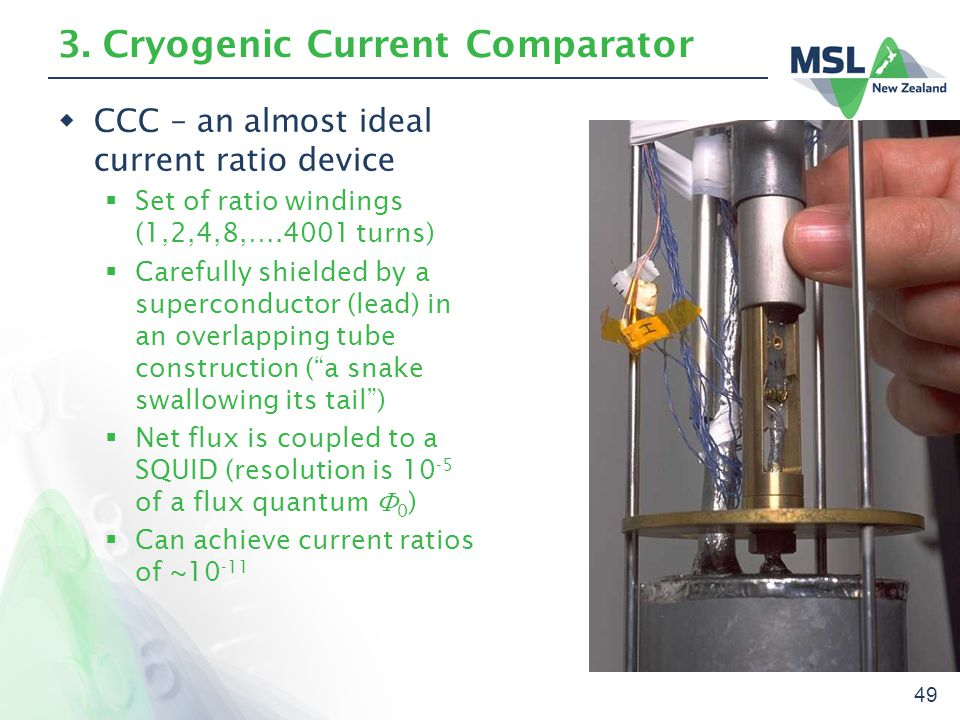 49 3. Cryogenic Current Comparator  CCC – an almost ideal current ratio device  Set of ratio windings (1,2,4,8,….4001 turns)  Carefully shielded by