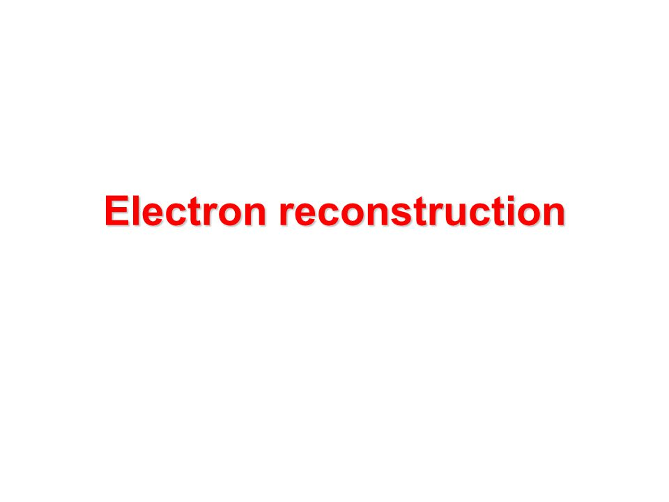 Electron reconstruction
