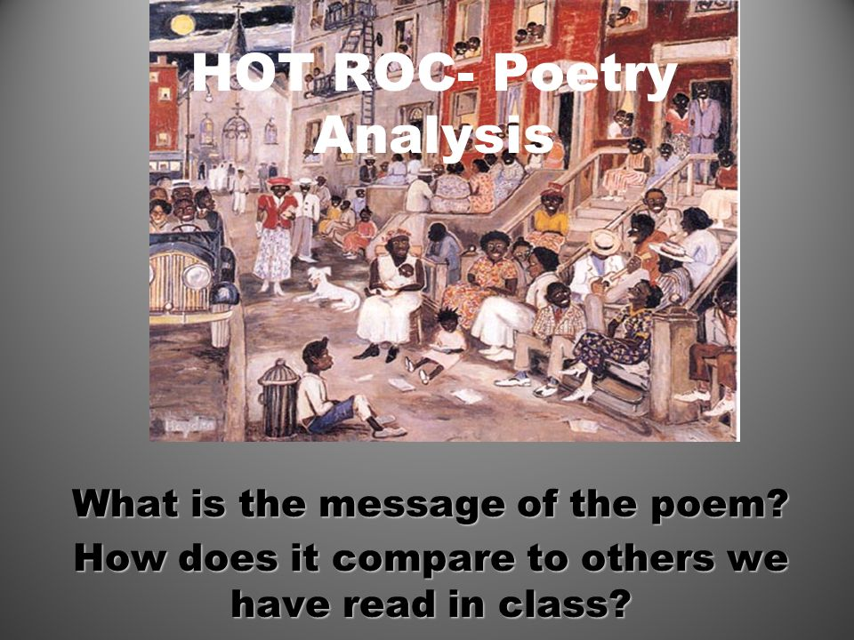 HOT ROC- Poetry Analysis What is the message of the poem.