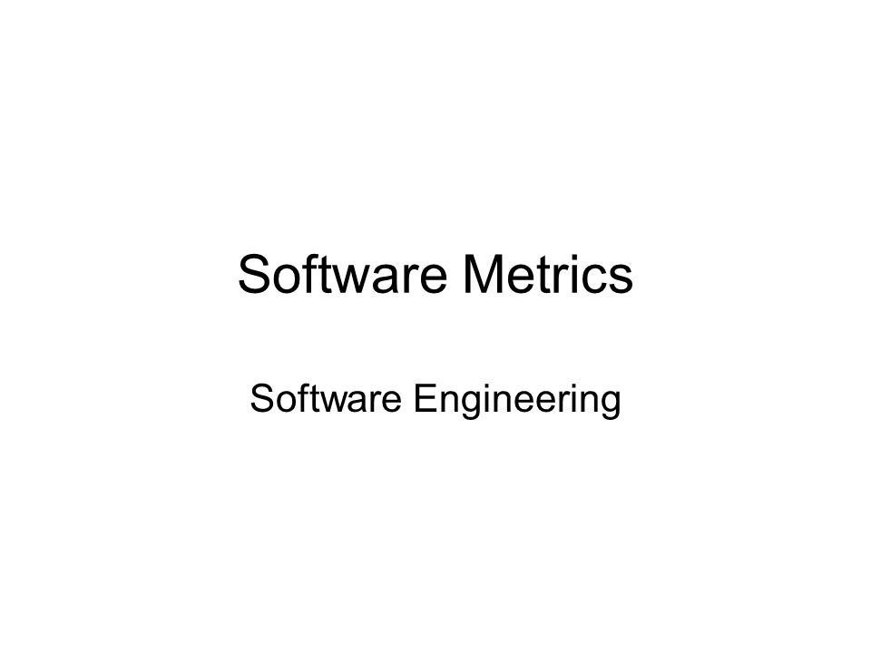 Software Metrics Software Engineering