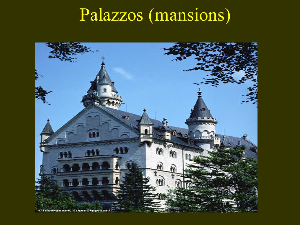 Palazzos (mansions)
