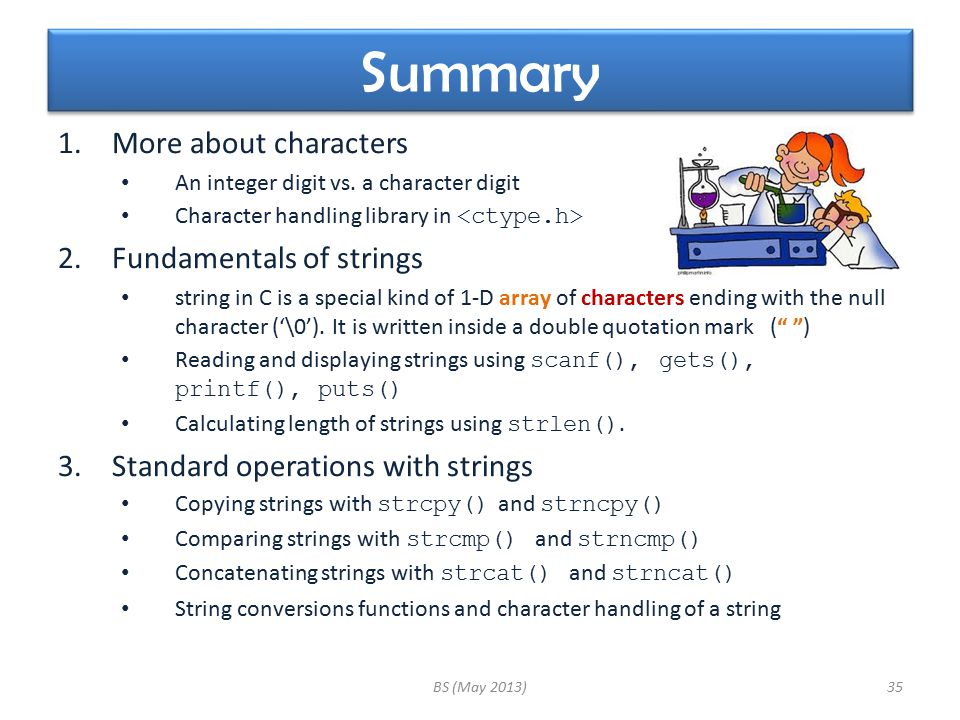 Summary 1.More about characters An integer digit vs.